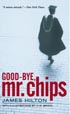 Good-bye. Mr. Chips